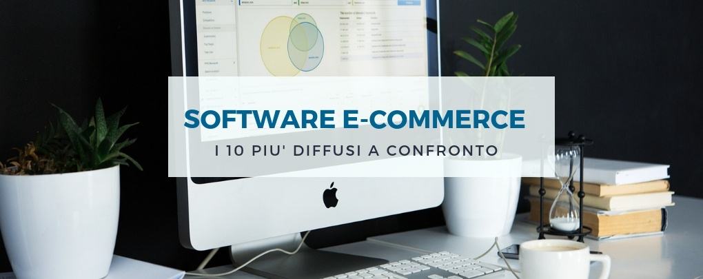 Software e-commerce: i 10 più diffusi a confronto