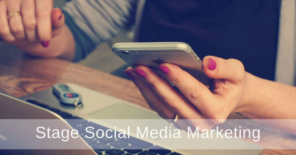 stage social media marketing