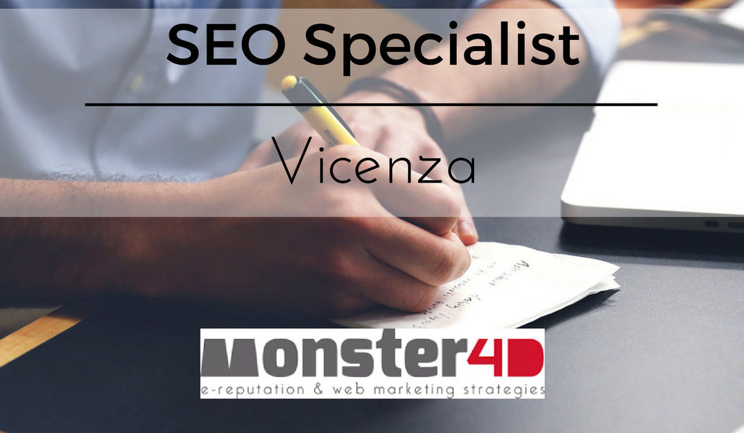 SEO Specialist – Vicenza – Monster4D