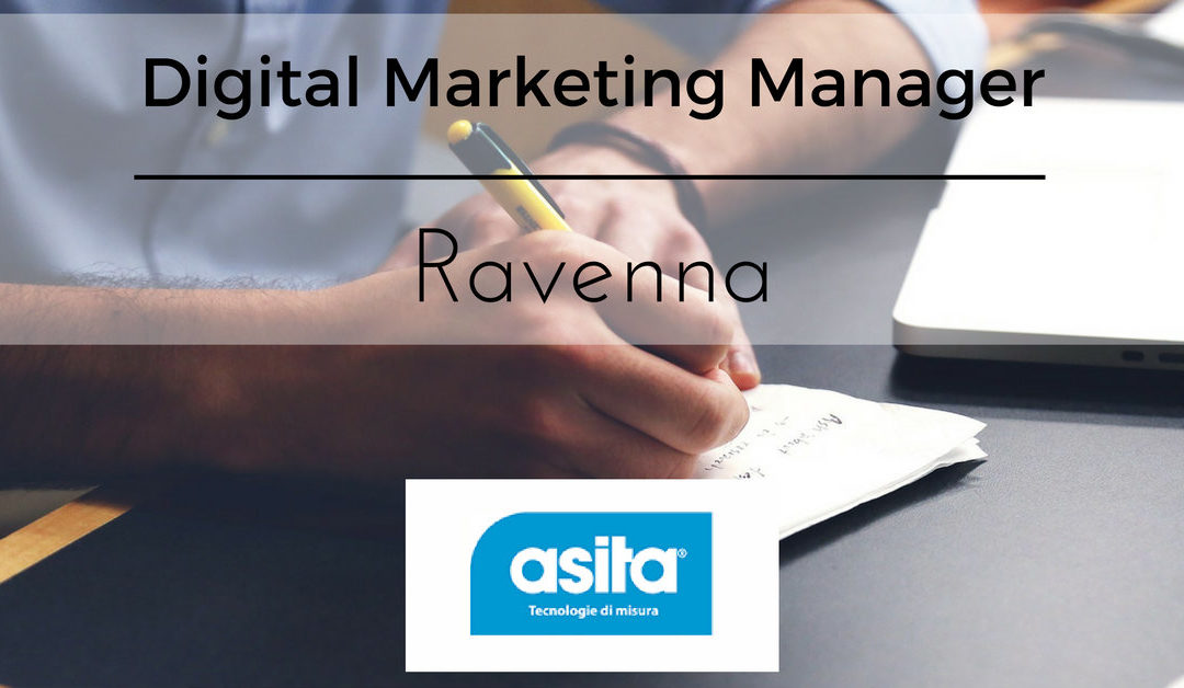 Digital Marketing Manager – Ravenna – Asita Srl