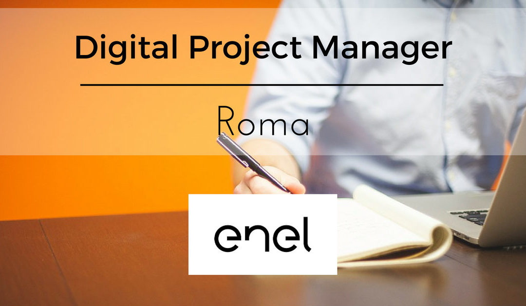 Digital Project Manager – Roma – ENEL