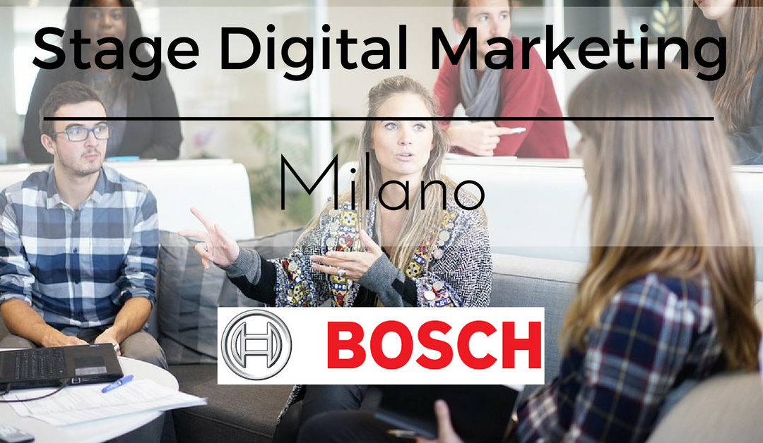 Stage Area Digital Marketing – Milano – Bosch