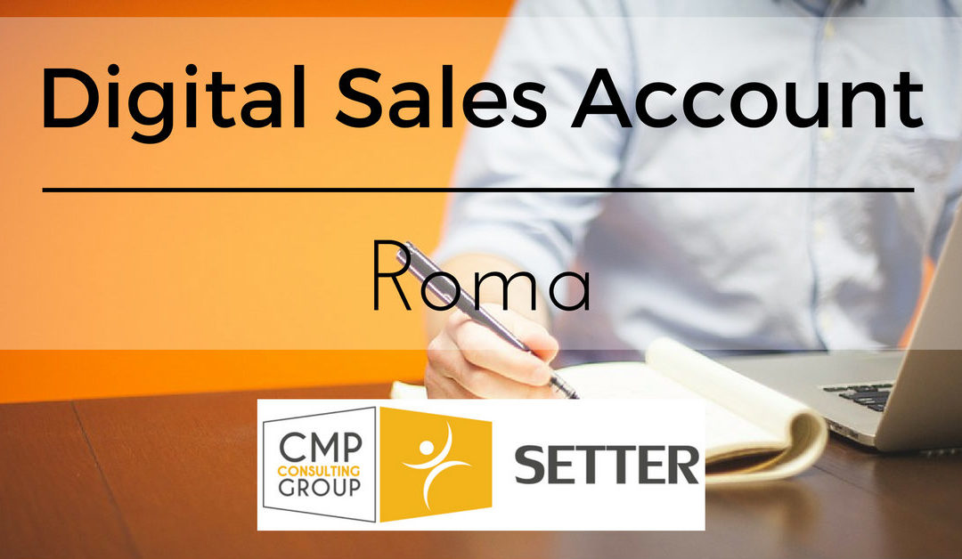 Digital Sales Account – Roma – Setter Consulting