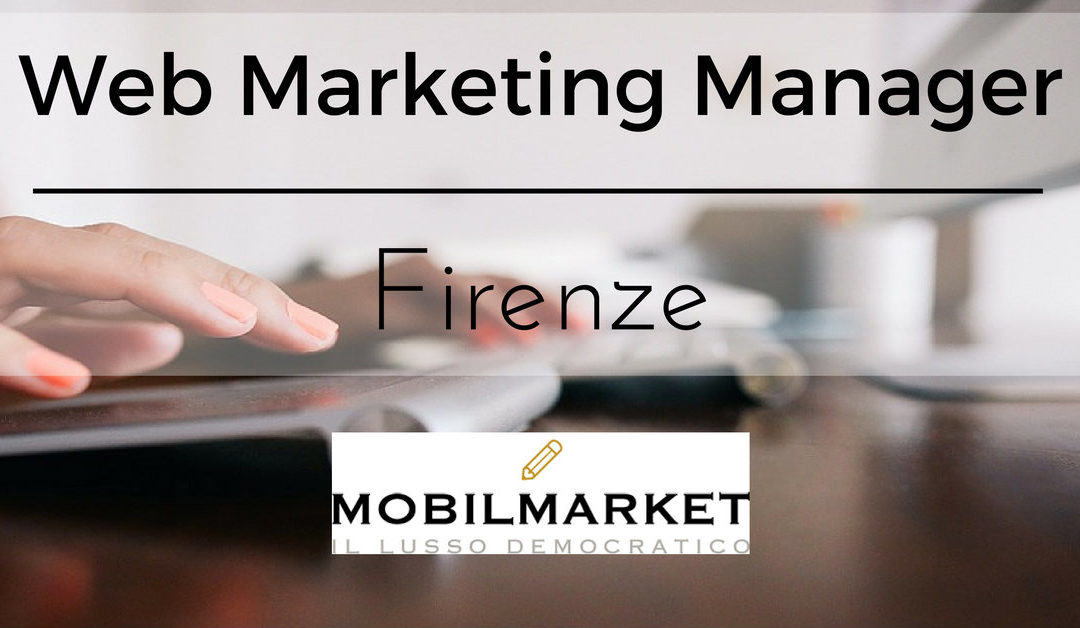 Web Marketing Manager – Firenze – MobilMarket
