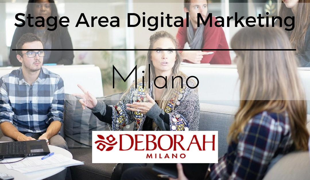 Stage Area Digital Marketing – Milano – Deborah Group
