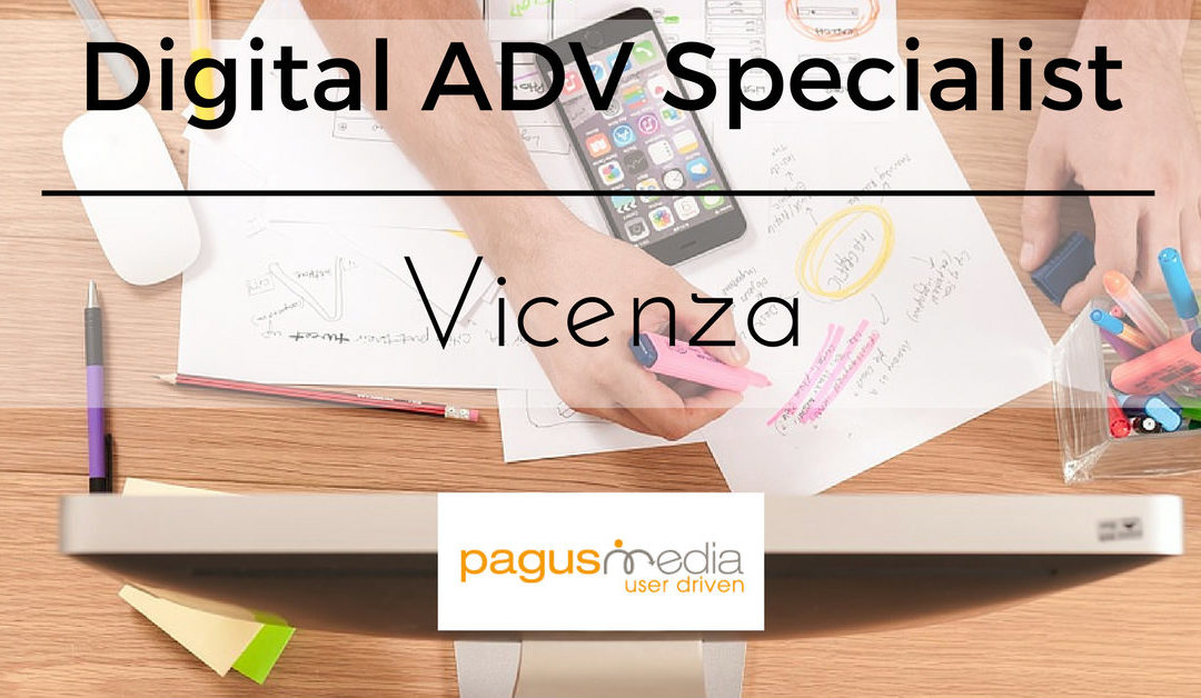 Digital Advertising Specialist – Vicenza – Pagus Media