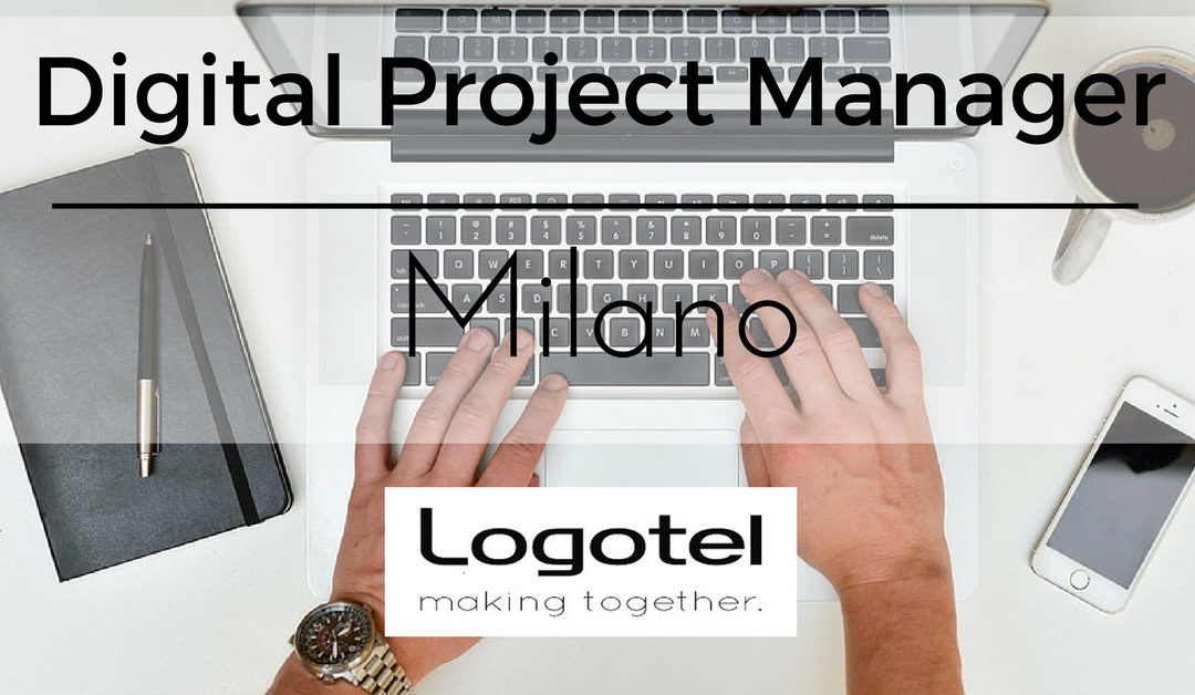 Digital Project Manager – Milano – Logotel