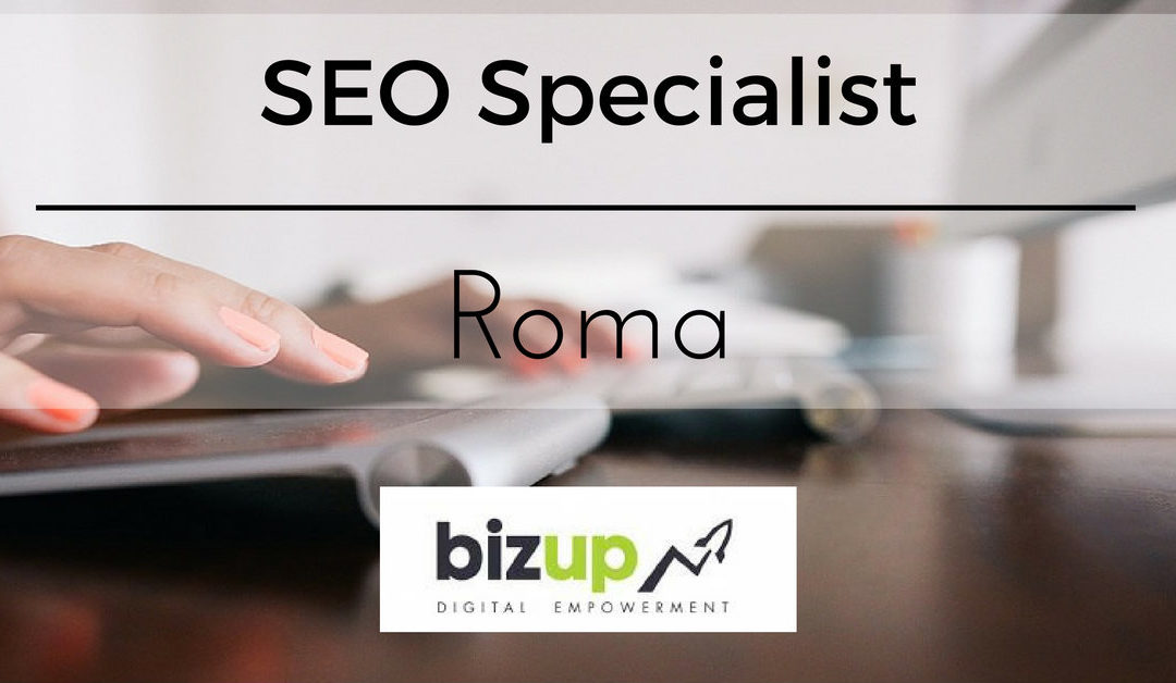 SEO Specialist – Roma – BizUp Media
