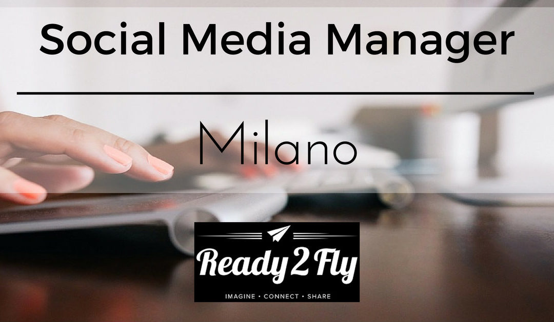 Social Media Manager – Milano – Ready2Fly