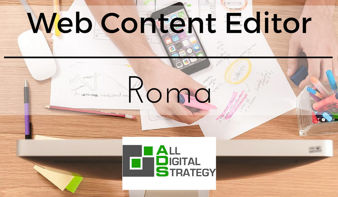 Web Content Editor – Roma – ADS-All Digital Strategy