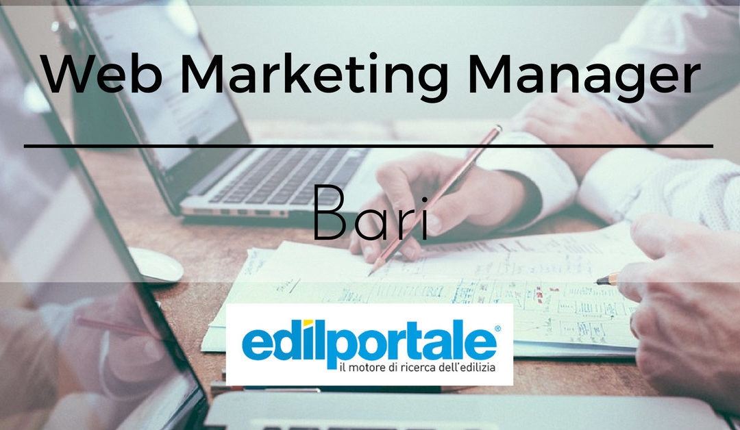 Web Marketing Manager – Bari – Edilportale