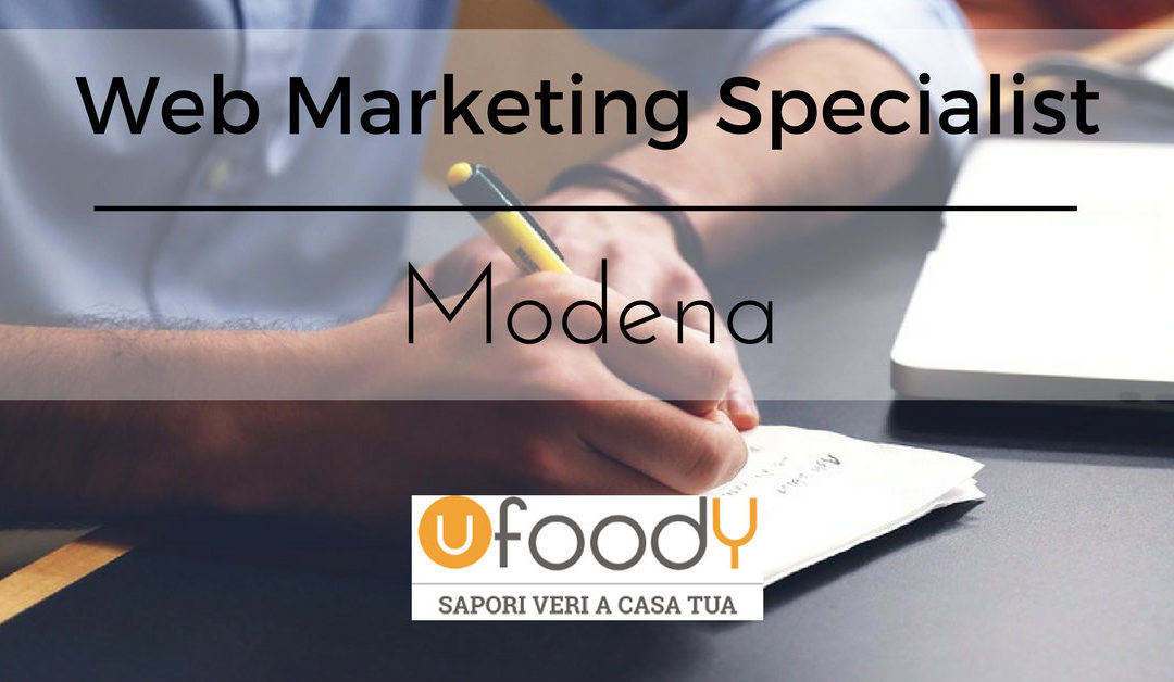 Web Marketing Specialist – Modena – Ufoody