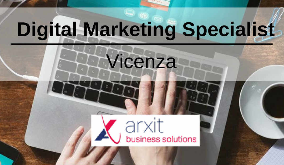 Digital Marketing Specialist – Vicenza – Artix