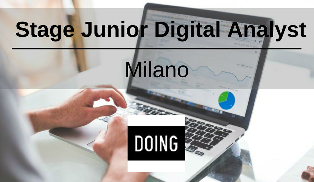 Stage Junior Digital Analyst – Milano – Doing