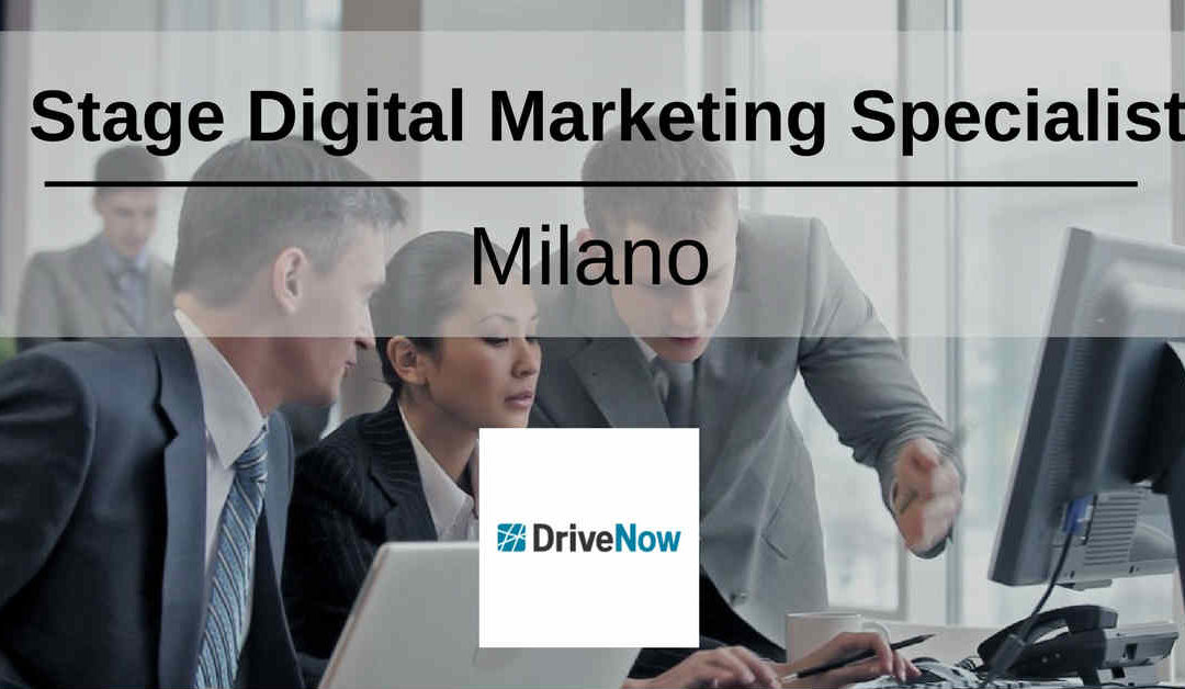 Stage Digital Marketing Specialist – Milano – DriveNow Italy