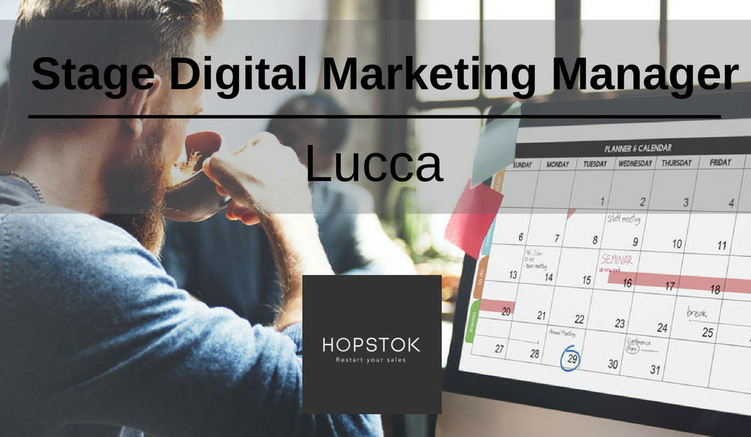 Stage Digital Marketing Manager – Lucca – HOPSTOK