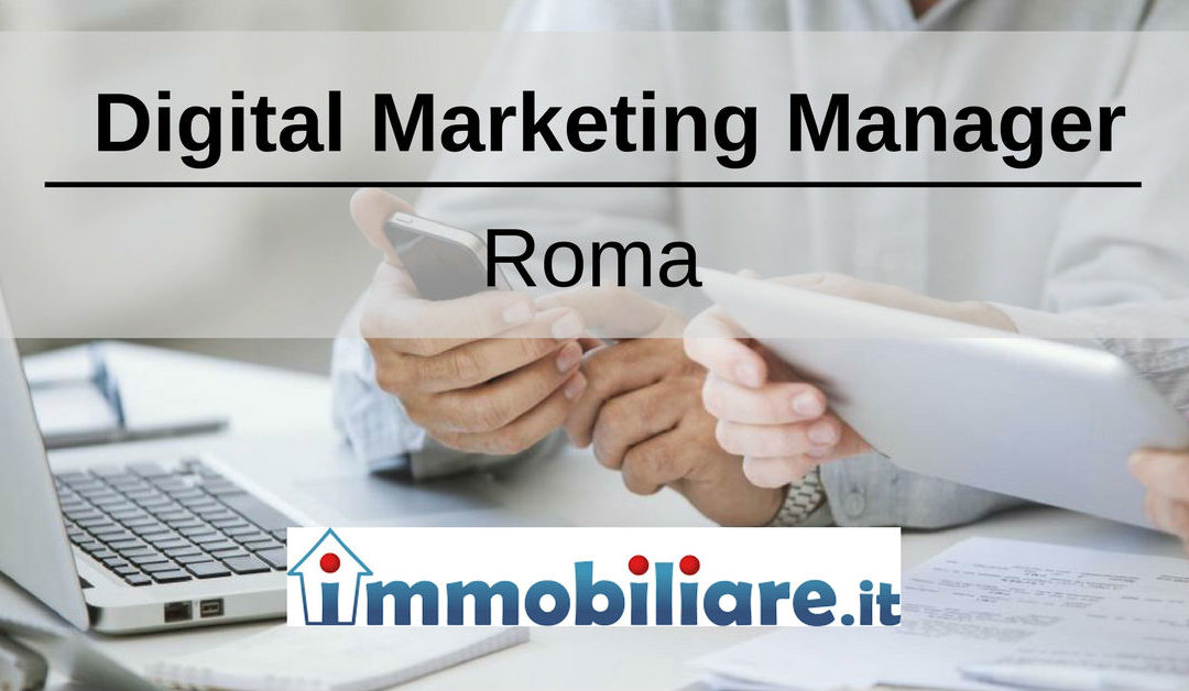 Digital Marketing Manager – Roma – Immobiliare.it