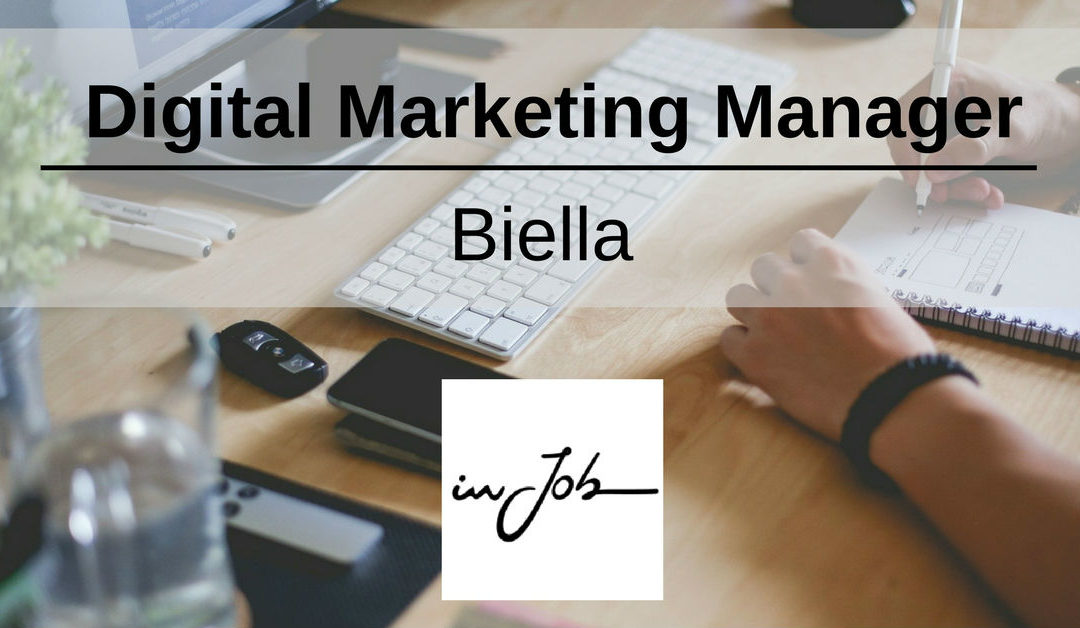 Digital Marketing Manager – Biella – In Job