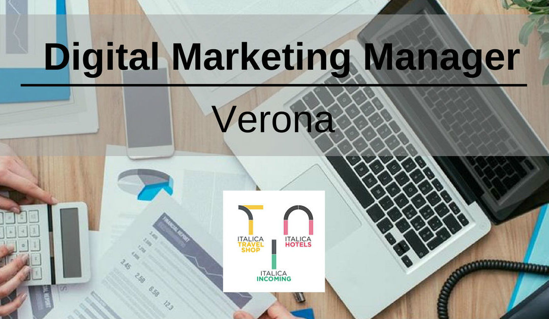 Digital Marketing Manager – Verona – Italica Turismo