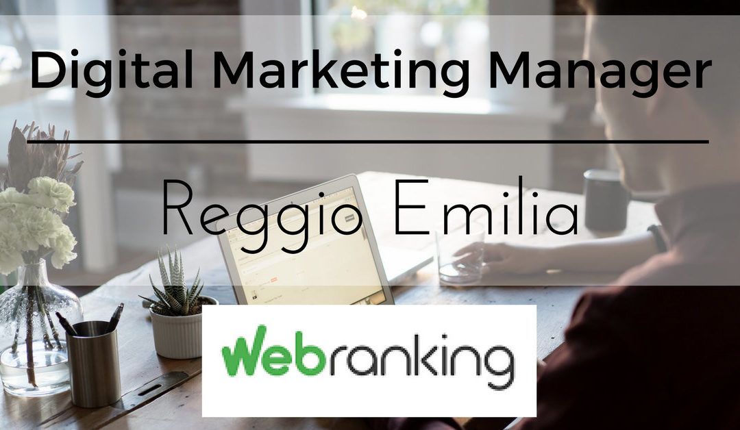 Digital Marketing Manager – Reggio Emilia – Webranking