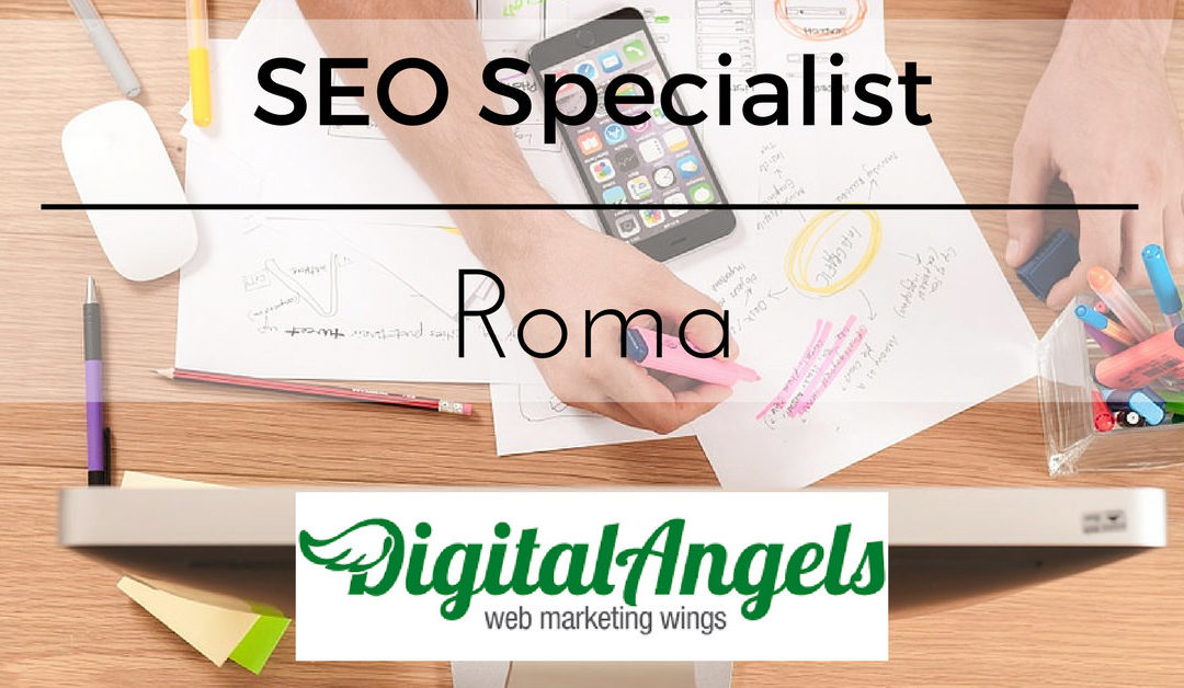 SEO Specialist – Roma – Digital Angels
