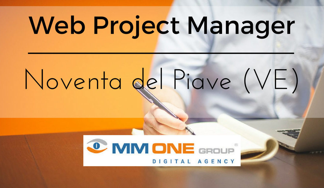 Web Project Manager – Noventa del Piave – MM ONE Group