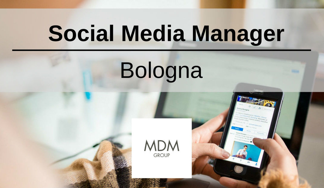 Social Media Manager – Bologna – MDM Group