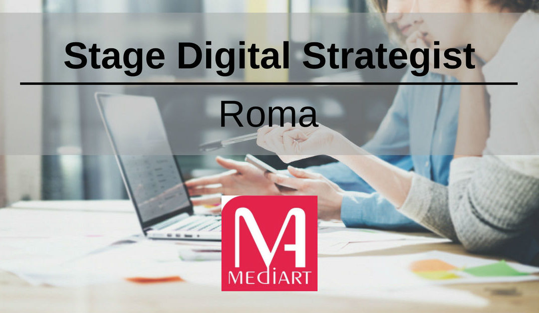 Stage Digital Strategist Junior- Roma- MediArt