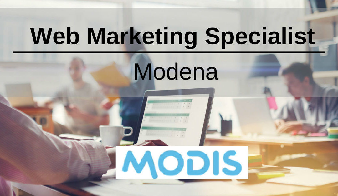 Web Marketing Specialist – Modena – Modis Italia