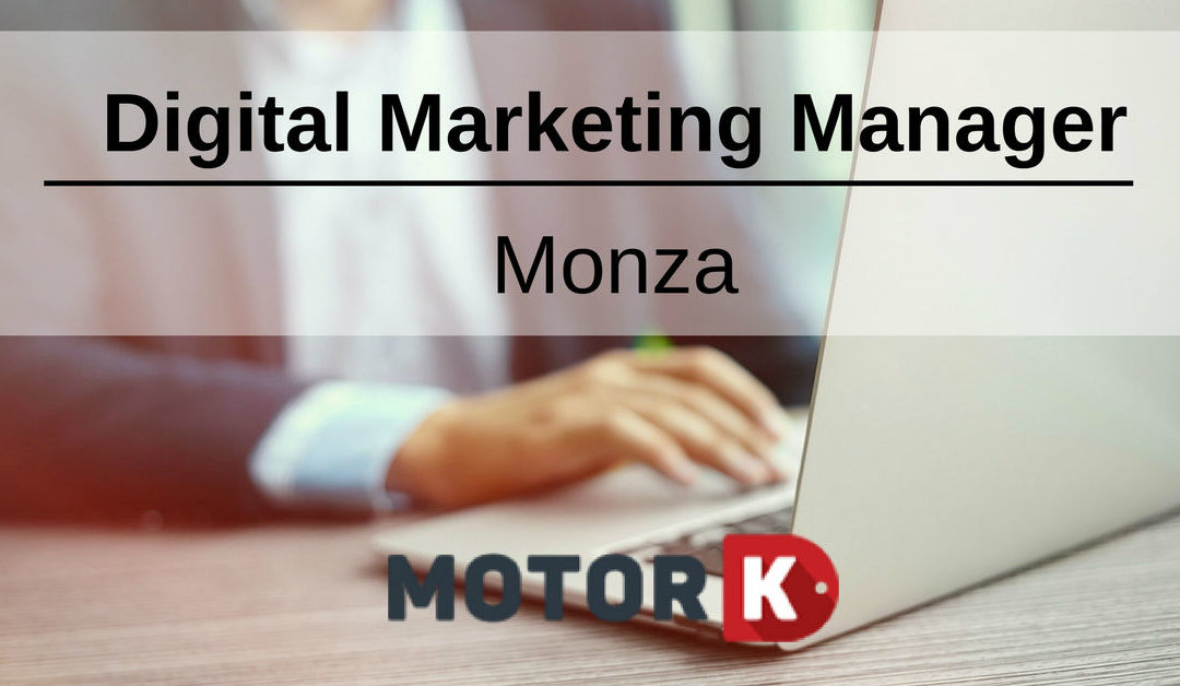 Digital Marketing Manager – Monza – MotorK