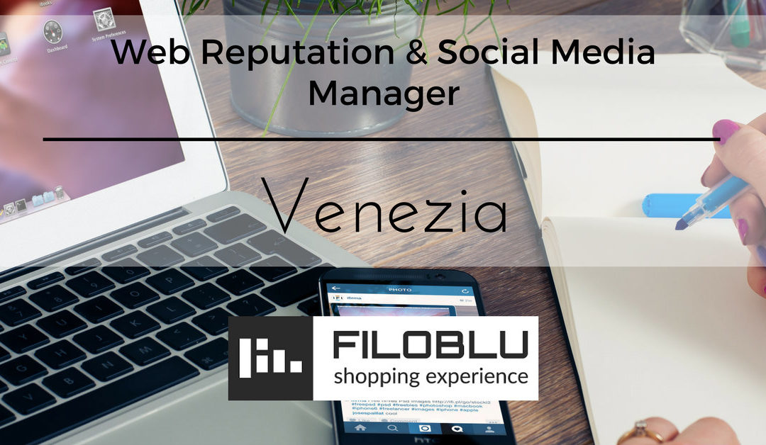 Web Reputation & Social Media Manager – Venezia – FiloBlu