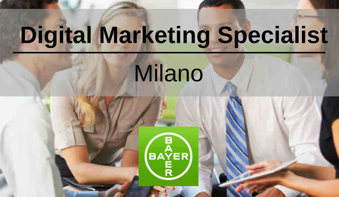 Digital Marketing Specialist – Milano – Bayer Crop Science