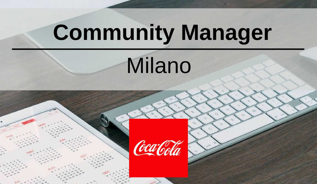 Community Manager – Milano – The Coca-Cola Company