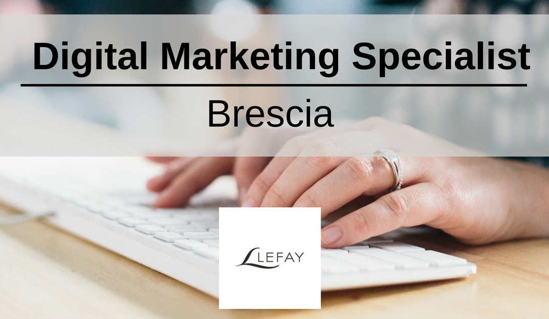 Digital Marketing Specialist – Brescia – Lefay Resorts