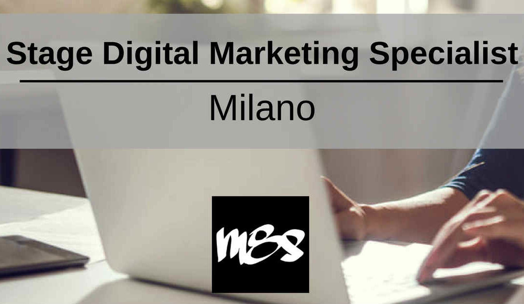 Stage Digital Marketing Specialist – Milano – M8STUDIOS