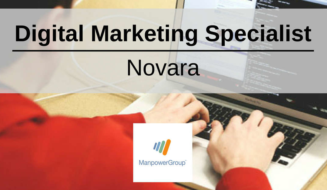 Digital Marketing Specialist – Novara – ManpowerGroup