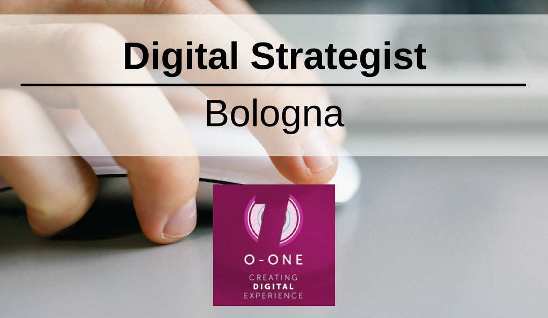 Digital Strategist – Bologna – O-One