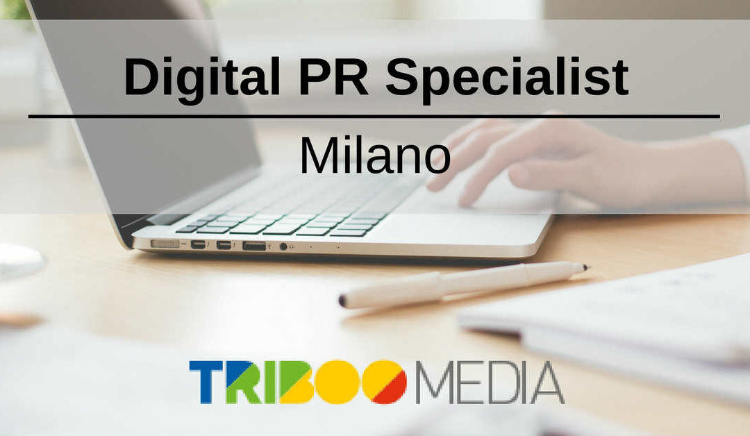 Digital PR Specialist – Milano – Triboo Media