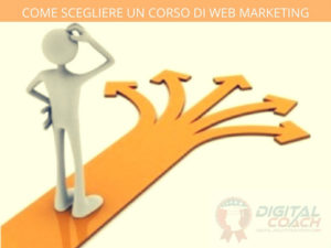 Come scegliere un corso di web marketing