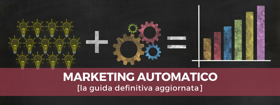 Marketing automatico [la guida definitiva aggiornata]