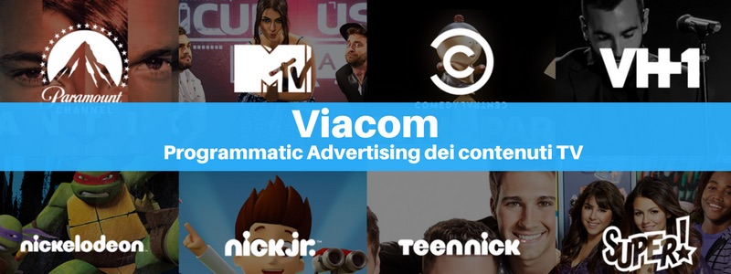 Viacom: il Programmatic Advertising dei contenuti TV [intervista]