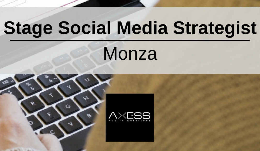 Stage Social Media Strategist – Monza – Axess Public Relation