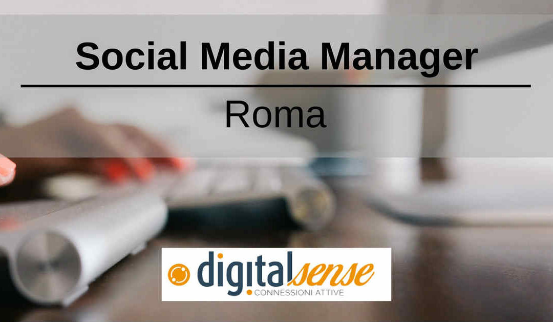 Social Media Manager – Roma – Digital Sense