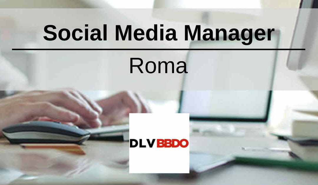 Social Media Manager – Roma – DLV BBDO