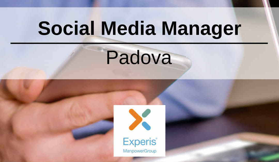 Social Media Manager- Padova – Experis