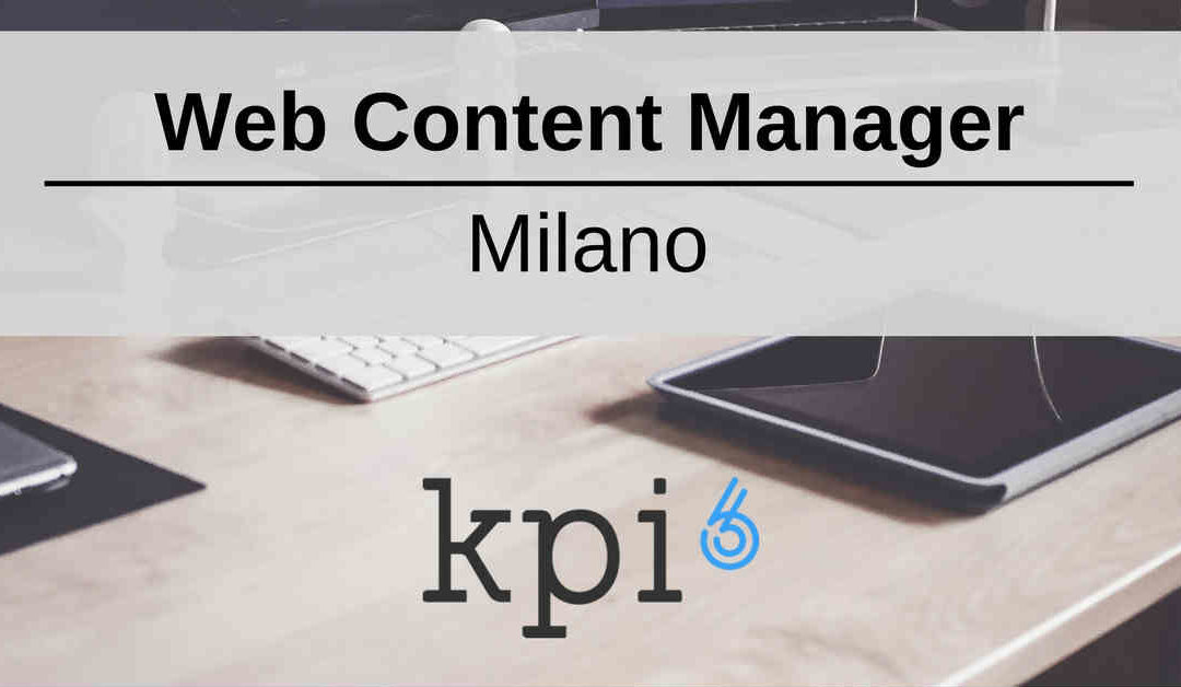 Web Content Manager – Milano – KPI6