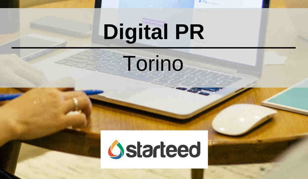Digital PR – Torino – Starteed