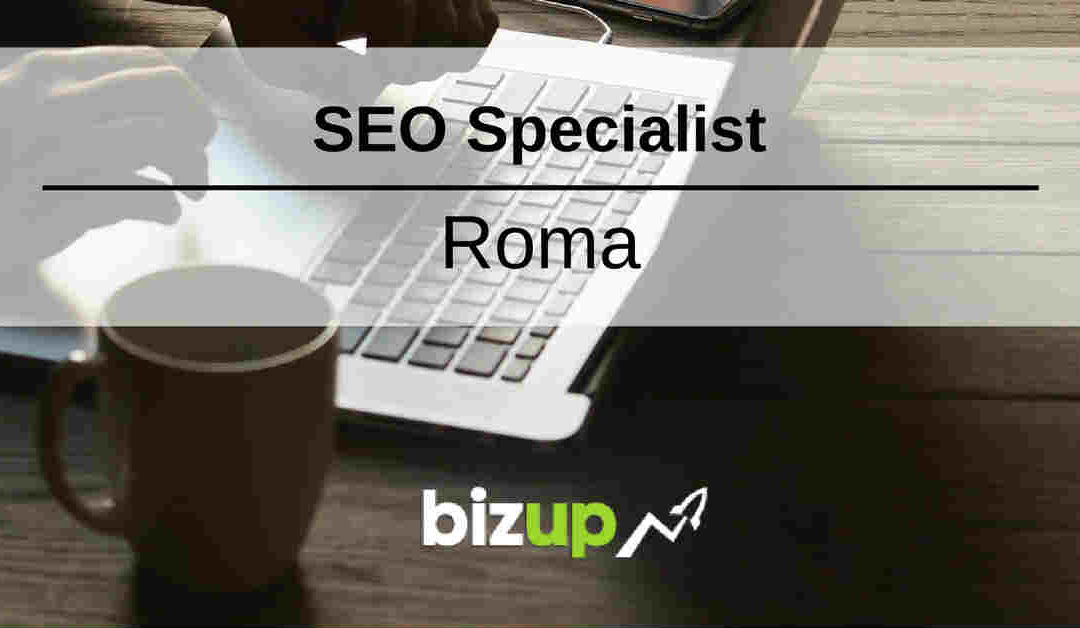 SEO Specialist – Roma – BizUp