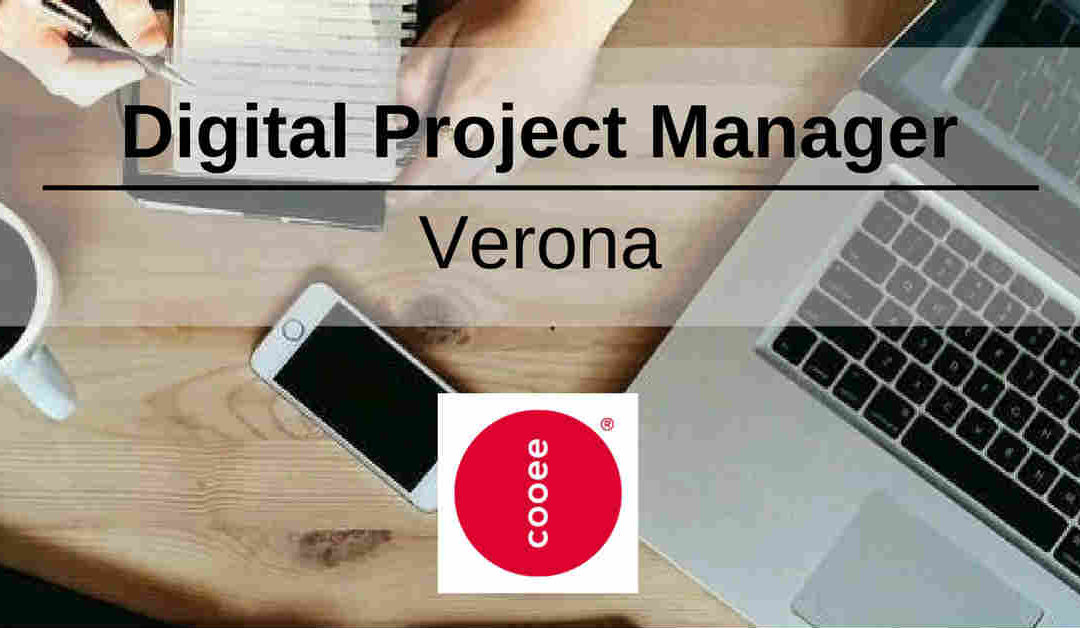 Digital Project Manager – Verona – Cooee Italia