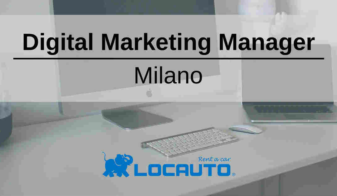 Digital Marketing Manager – Milano – Locauto Rent a Car